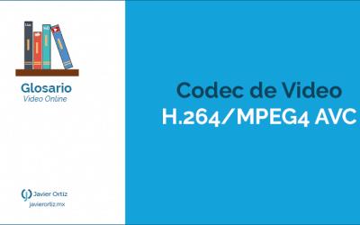 Codec de video H.264 o MPEG4 AVC