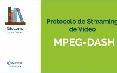 MPEG-DASH protocolo de streaming de video
