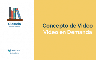 ¿Qué es el Video en Demanda o VoD?