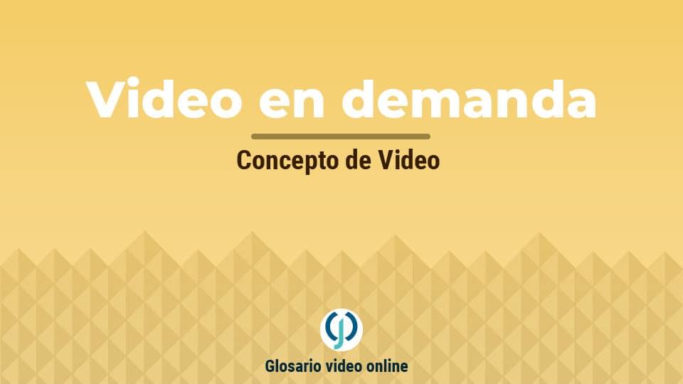 Video en demanda