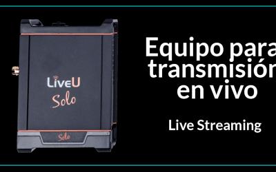LiveU Solo – Transmite en directo a las redes sociales