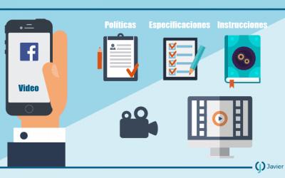Facebook videos–políticas, especificaciones e instrucciones
