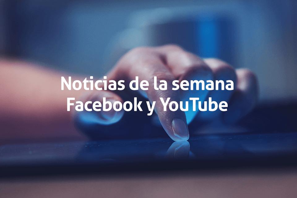 Noticias-Facebook Premieres-Youtube Patrocinadores