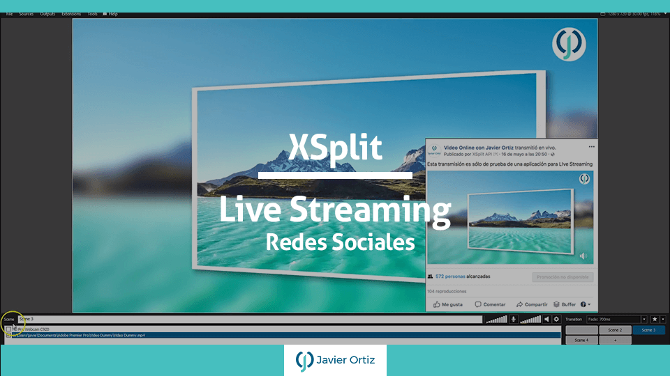 Revisión Xsplit - Transmisión Facebook Live