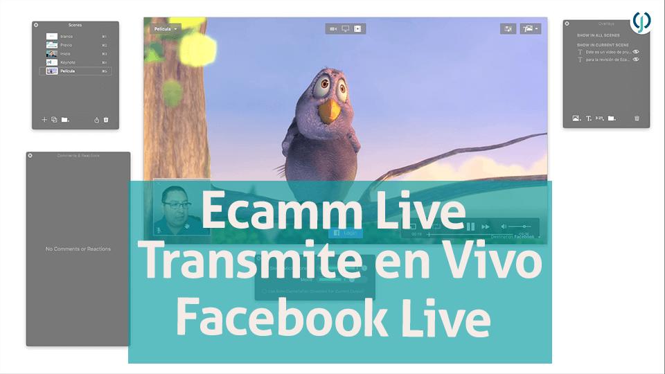 Ecamm Live - Transmite a Facebook Live como profesional