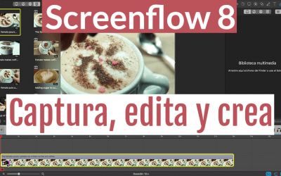 Screenflow 8 | Editor de videos y Capturador de pantalla