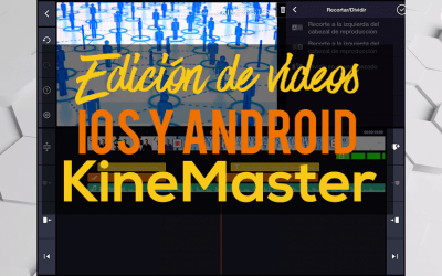 KineMaster | Editor videos iOS y Android | Tutorial básico