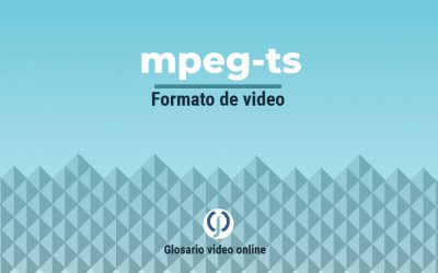 ¿Qué es MPEG-TS, MPEG2-TS o Transport Stream?