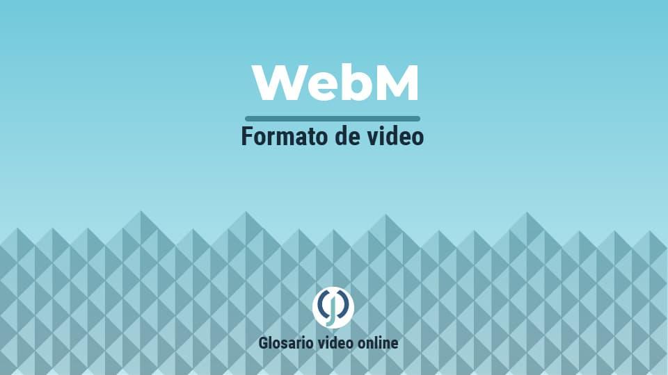 Formato de video WebM