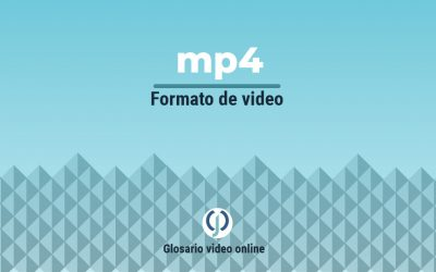 Formato de archivo de video MP4 o contenedor MP4