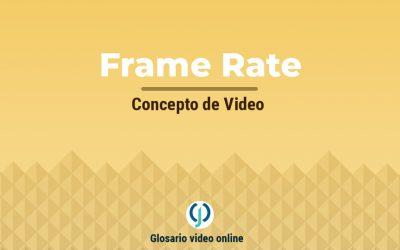 ¿Qué es el frame rate o frames per second?