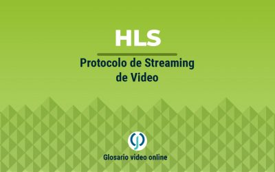 Protocolo streaming de video HLS o Http Live Streaming