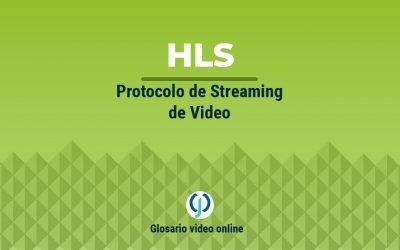 Protocolo streaming de video HLS o Http Live Streaming