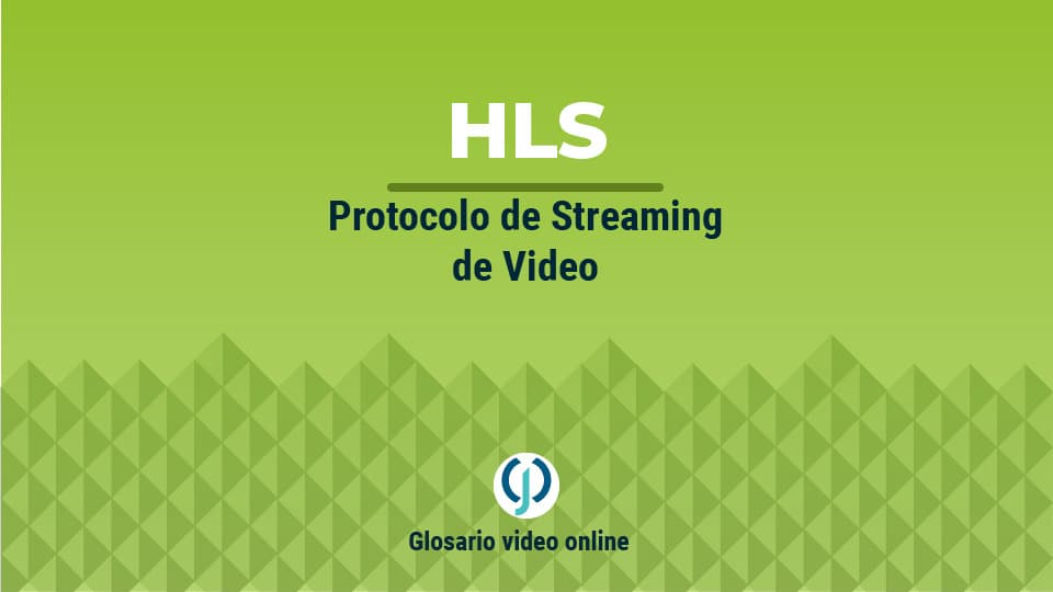Protocolo de streaming de video HLS