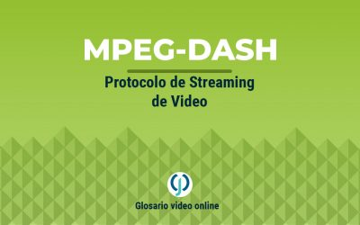 MPEG-DASH protocolo de streaming de video