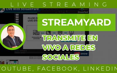 StreamYard |Transmite en vivo Facebook, YouTube, Linkedin